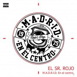 """EL SR. ROJO: VINILO + Regalo CD """"Madrid Aprieta"""""""