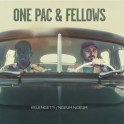 ONE PAC & FELLOWS