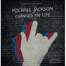 "VARIOS: ""Michael Jackson Changed My Life"""