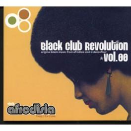 Original Black Music From Afrodisia Club´s Dancefloor. Black Club Revolution. Volumen 00