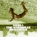 "AKIN & THE AFROBEAT BROTHERS: ""Boomerang"""