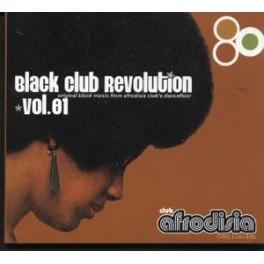 Original Black Music From Afrodisia Club´s Dancefloor. Black Club Revolution. Volumen 01