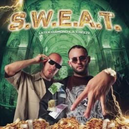 """LATEX DIAMOND & A. CHEEZE: """"S.W.E.A.T."""""""