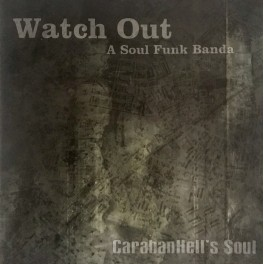 "Watch Out: ""Carabanhell´s Soul"""