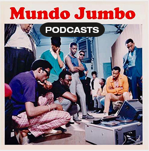 Mundo Jumbo Podcasts
